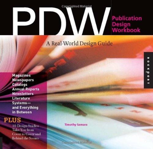 Publication Design A Real-World Design Guide  2007 (Workbook) edition cover