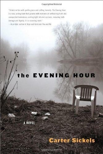 Evening Hour A Novel  2011 edition cover