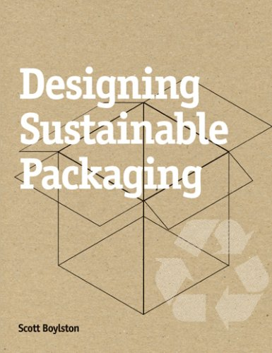 Designing Sustainable Packaging   2009 9781856695978 Front Cover