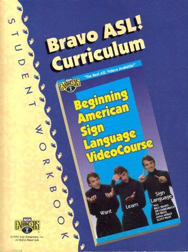 Bravo ASL! Curriculum Student Workbook  N/A edition cover