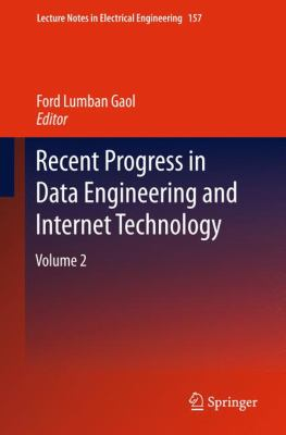 Recent Progress in Data Engineering and Internet Technology Volume 2  2012 edition cover