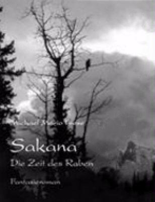 Sakana Die Zeit des Raben N/A 9783833469978 Front Cover