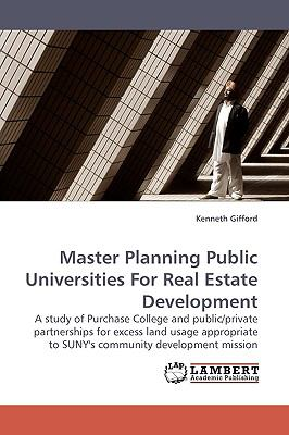 Master Planning Public Universities for Real Estate Development N/A 9783838310978 Front Cover