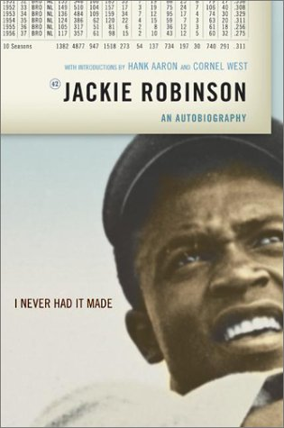 I Never Had It Made An Autobiography of Jackie Robinson N/A edition cover