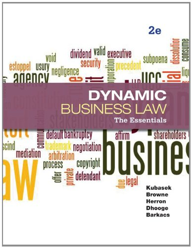 Dynamic Business Law  2nd 2013 9780073524979 Front Cover