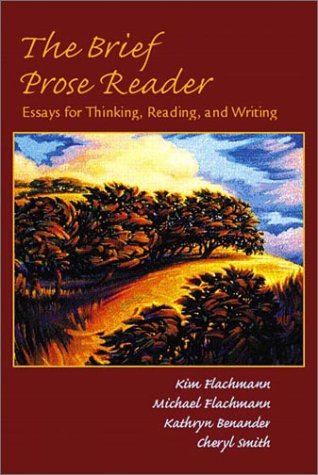 Brief Prose Reader Essays for Thinking, Reading, and Writing  2003 edition cover