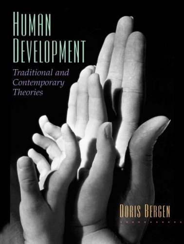 Human Development Traditional and Contemporary Theories  2008 edition cover