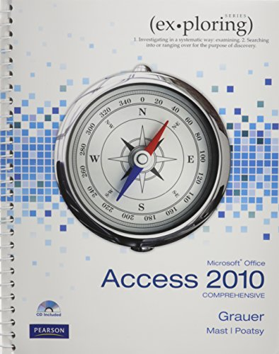 Exploring Microsoft Office Access 2010 Comprehensive, and Myitlab   2011 9780132768979 Front Cover