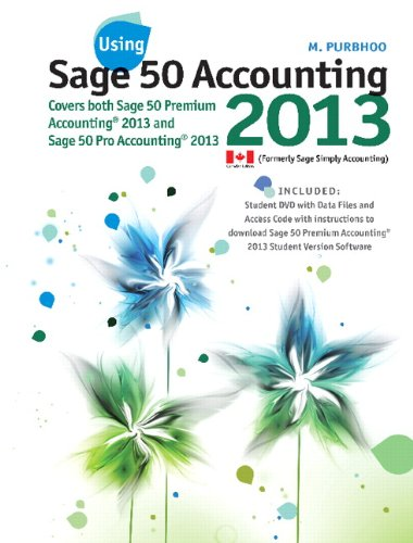 Using Sage 50 Accounting, 2013   2014 9780133451979 Front Cover
