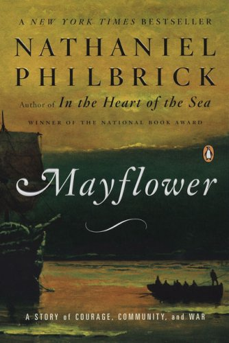 Mayflower A Story of Courage, Community, and War N/A edition cover