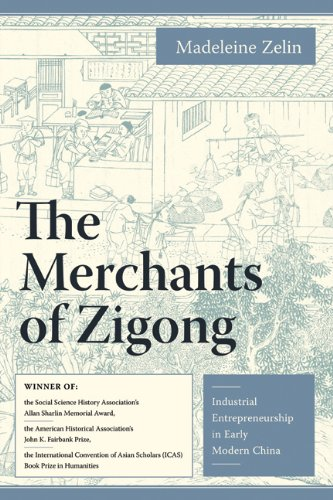 Merchants of Zigong Industrial Entrepreneurship in Early Modern China  2008 edition cover