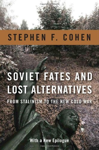 Soviet Fates and Lost Alternatives From Stalinism to the New Cold War  2010 9780231148979 Front Cover