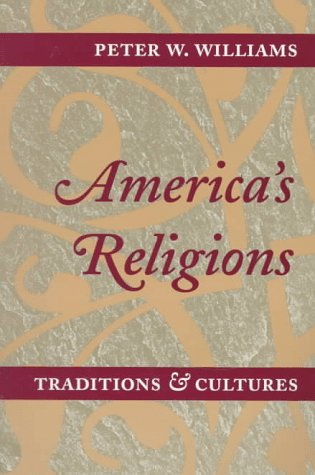 America's Religions Traditions and Cultures N/A 9780252066979 Front Cover