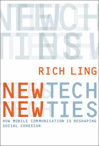 New Tech, New Ties How Mobile Communication Is Reshaping Social Cohesion  2008 9780262122979 Front Cover