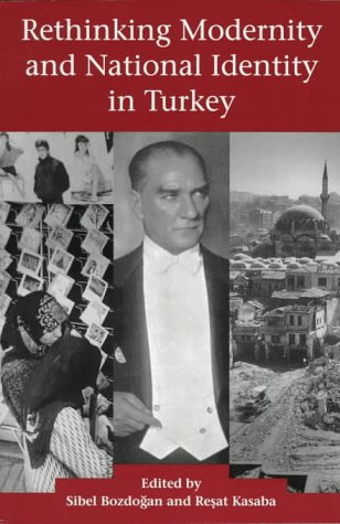 Rethinking Modernity and National Identity in Turkey   1997 edition cover