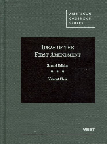 Ideas of the First Amendment  2nd 2012 (Revised) edition cover
