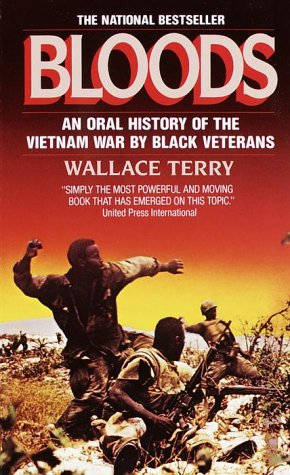 Bloods Black Veterans of the Vietnam War - An Oral History N/A edition cover