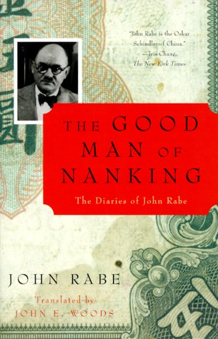 Good Man of Nanking The Diaries of John Rabe N/A edition cover