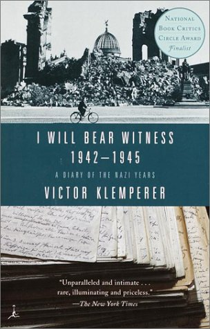 I Will Bear Witness A Diary of the Nazi Years, 1942-1945  2001 edition cover