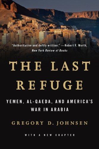 Last Refuge Yemen, Al-Qaeda, and America's War in Arabia  2014 edition cover