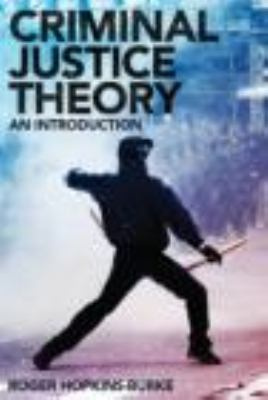 Criminal Justice Theory An Introduction  2011 edition cover