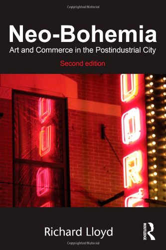 Neo-Bohemia Art and Commerce in the Postindustrial City 2nd 2010 (Revised) edition cover