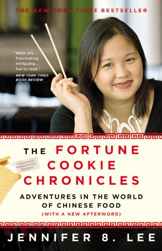 Fortune Cookie Chronicles Adventures in the World of Chinese Food  2009 edition cover