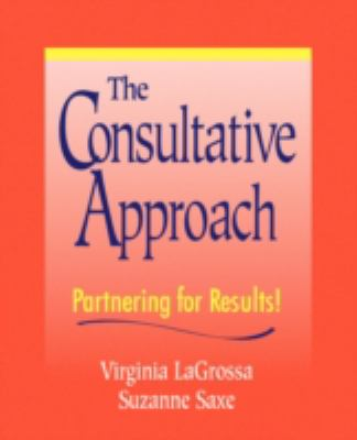 Consultative Approach Partnering for Results!  1998 edition cover