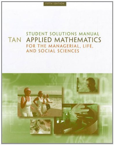 Student Solutions Manual for Tan's Applied Mathematics for the Managerial, Life, and Social Sciences, 5th  5th 2010 edition cover