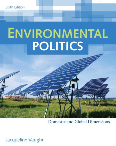Environmental Politics Domestic and Global Dimensions 6th 2012 edition cover