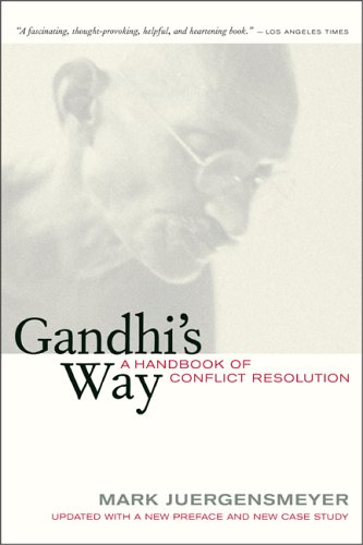 Gandhi's Way - A Handbook of Conflict Resolution  2nd 2005 (Revised) edition cover