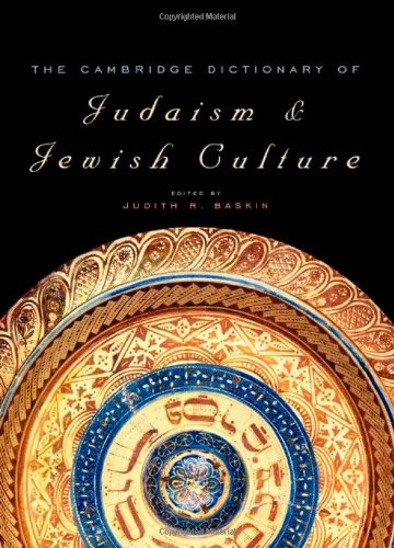 Cambridge Dictionary of Judaism and Jewish Culture   2011 9780521825979 Front Cover