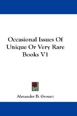 Occasional Issues of Unique or Very Rare Books V1 N/A 9780548217979 Front Cover