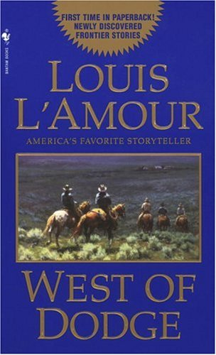 West of Dodge Stories  1997 9780553576979 Front Cover