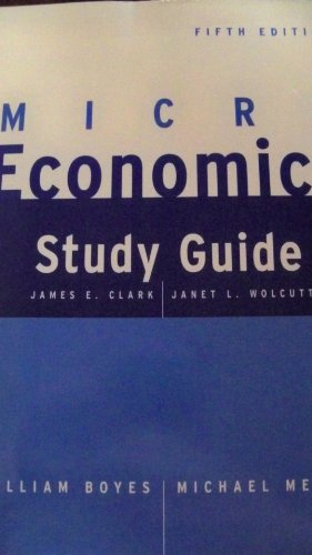 Microeconomics Study Guide : Used with ... Boyes-Economics; Boyes-Microeconomics 5th 2002 (Student Manual, Study Guide, etc.) 9780618127979 Front Cover