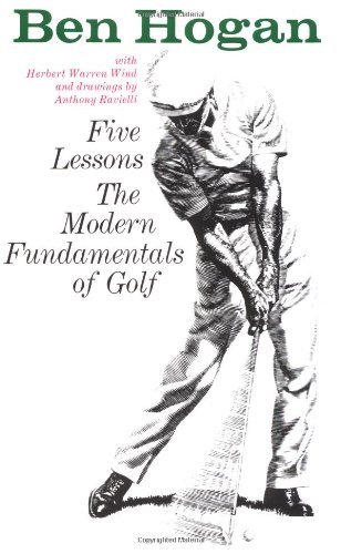 Ben Hogan's Five Lessons The Modern Fundamentals of Golf  1957 9780671612979 Front Cover