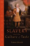 Slavery and the Culture of Taste   2014 edition cover