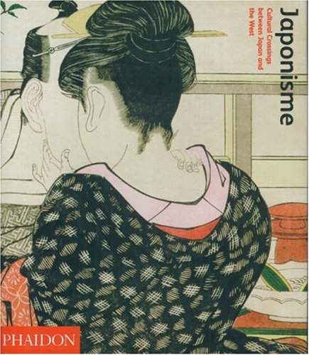 Japonisme Cultural Crossings Between Japan and the West  2007 (Revised) edition cover