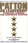 Patton on Leadership Strategic Lessons for Corporate Warfare 2nd 1999 edition cover