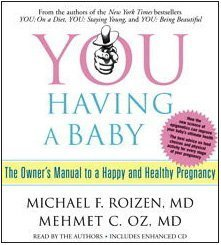 You Having a Baby: The Owner's Manuel from Womb to World  2009 edition cover