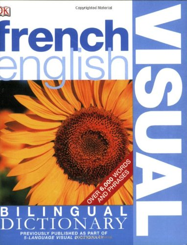 French English Visual Bilingual Dictionary   2005 edition cover