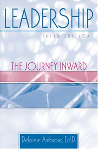 Leadership : The Journey Inward 3rd 2003 (Revised) 9780757503979 Front Cover
