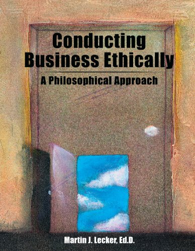 Conducting Business Ethically A Philosophical Approach Revised  9780757574979 Front Cover