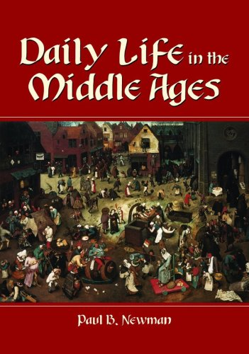 Daily Life in the Middle Ages  2nd 2001 (Revised) edition cover