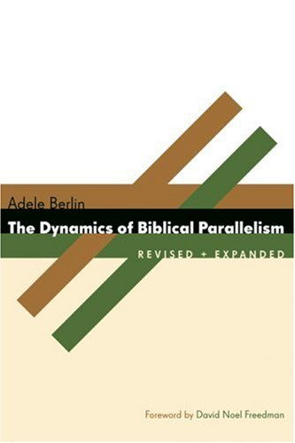 Dynamics of Biblical Parallelism  2nd 2008 (Revised) edition cover