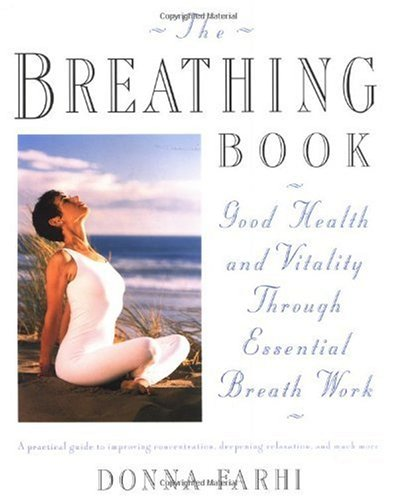 Breathing Book Good Health and Vitality Through Essential Breath Work Revised edition cover