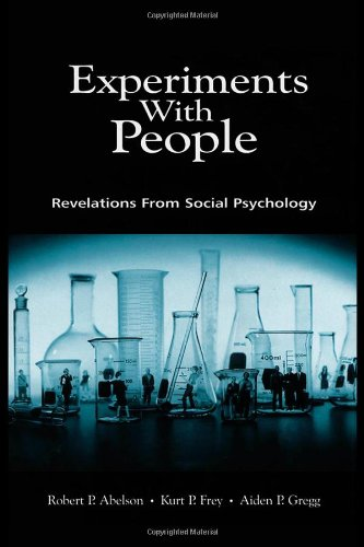 Experiments with People Revelations from Social Psychology  2003 9780805828979 Front Cover