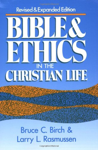 Bible and Ethics in the Christian Life  N/A edition cover