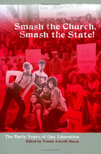 Smash the Church, Smash the State! The Early Years of Gay Liberation  2009 edition cover