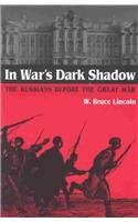 In War's Dark Shadow The Russians Before the Great War  2003 9780875805979 Front Cover